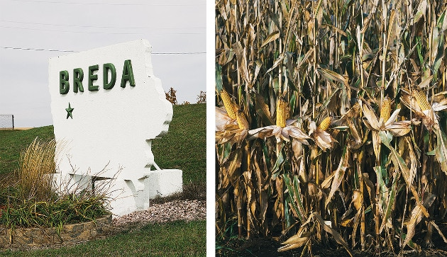 From left: A sign in the town of Breda, Iowa; Non-GMO corn shows its stuff at one of Huegerich's farms.