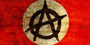 5 Reasons Why Anarchy Would be an Improvement in Human Governance