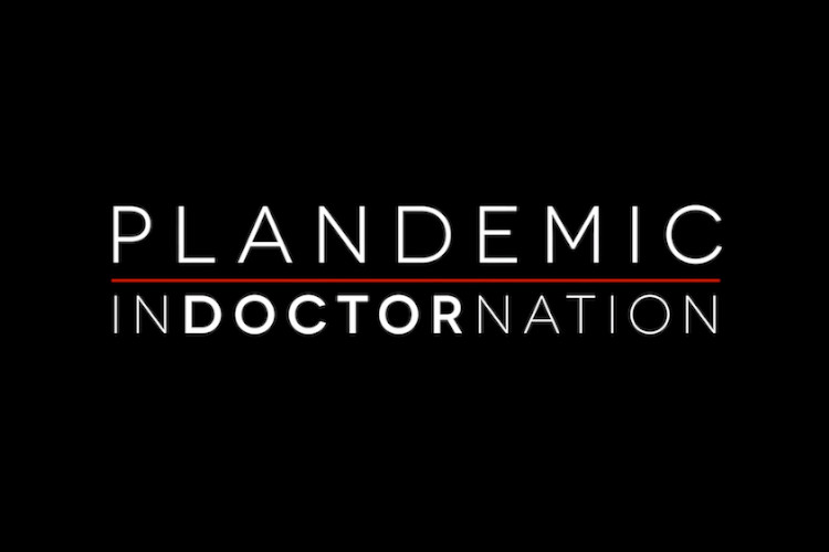 WATCH: Plandemic II: Indoctornation – The Second Covid-19 Film by the World's Most Censored Filmmaker Plandemic-II