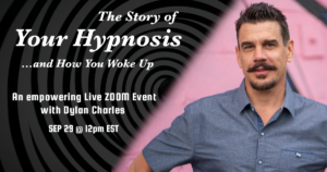 Story of Your Hypnosis - Dylan Charles